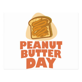 Peanut Butter Day - Appreciation Day Postcard