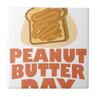 Peanut Butter Day - Appreciation Day Tile