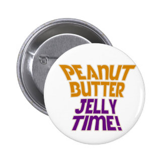 Peanut butter jelly time 6 cm round badge