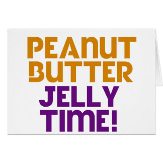 Peanut Butter Jelly Time Cards