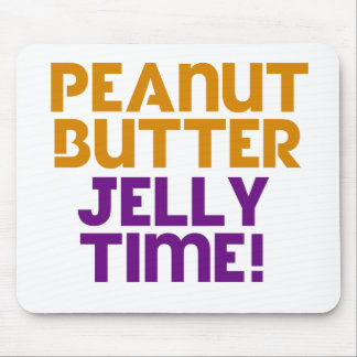 Peanut Butter Jelly Time Mousepads