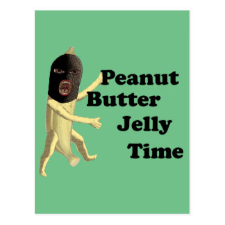 peanut butter jelly time postcard