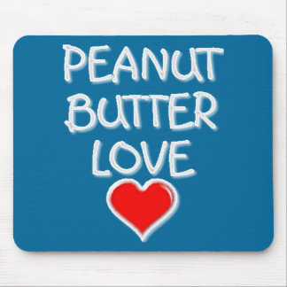 Peanut Butter Love Mouse Pad