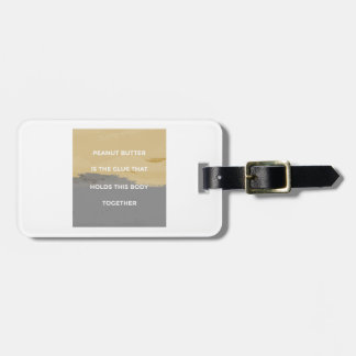 Peanut Butter Rules Luggage Tag