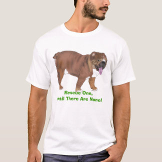 peanut, Rescue One,Until There Are None! T-Shirt