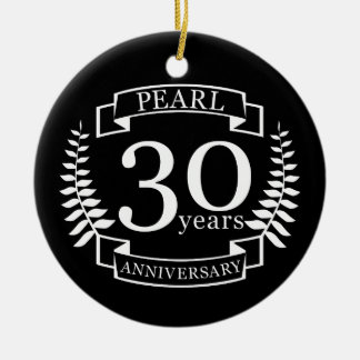 Pearl 30th wedding anniversary 30 years ceramic ornament