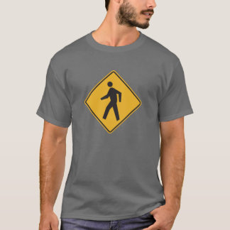 Pedestrian Crossing Street Sign T-Shirt