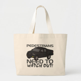 Pedestrians Need To Watch Out New Drivers Tote Bag