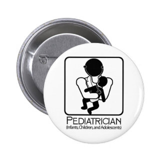 Pediatrician  LOGO - doctor to infants, children 6 Cm Round Badge