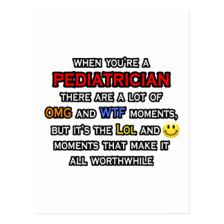 Pediatrician ... OMG WTF LOL Postcard