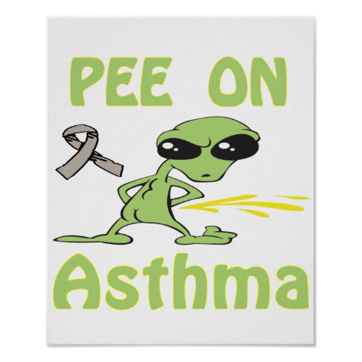 Pee On Asthma Poster