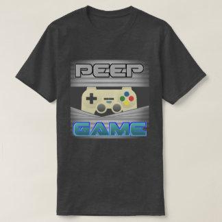 Peep Game T-Shirt