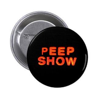 Peep Show Neon Sign 6 Cm Round Badge