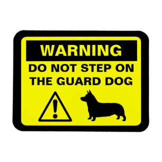 Pembroke Welsh Corgi Guard Dog Warning Magnet