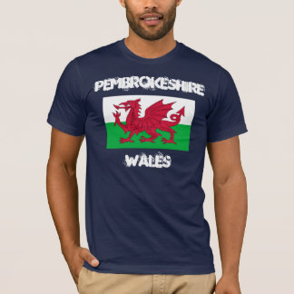 Pembrokeshire, Wales with Welsh flag T-Shirt