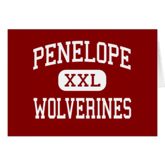 Penelope - Wolverines - High - Penelope Texas Greeting Cards