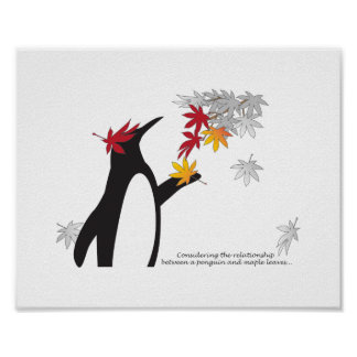 Penguin and Autumn Leaves Quote Fall Season Funny Poster