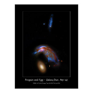 Penguin and Egg - Interacting Galaxy Duo, Arp 142 Poster