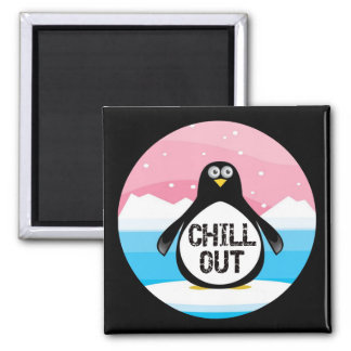 Penguin Chill Out Funny T-shirts Gifts Square Magnet
