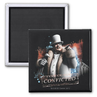 Penguin - Convicted Square Magnet
