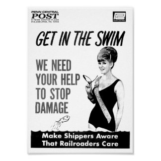 Penn Central Railroaders Care about Damage Poster