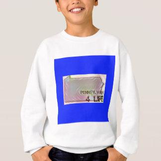 """Pennsylvania 4 Life"" State Map Pride Design Sweatshirt"
