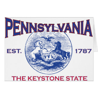 PENNSYLVANIA The Keystone State Greeting Card