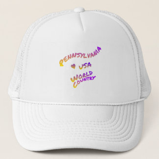 Pennsylvania world country, colorful text art trucker hat
