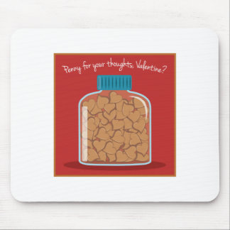 Penny For Your Thoughts Mouse Pads