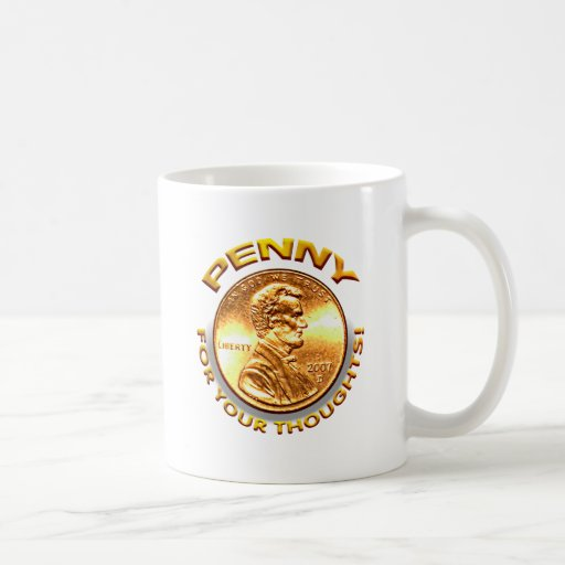 Penny for your thoughts! mug