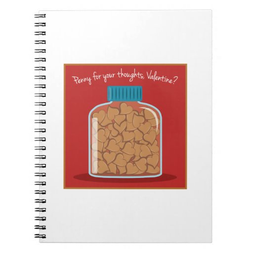 Penny For Your Thoughts Spiral Notebooks