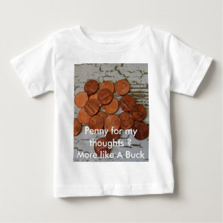 Penny for Your thoughts T-shirts