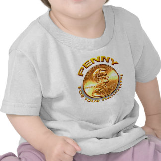 Penny for your thoughts! shirt
