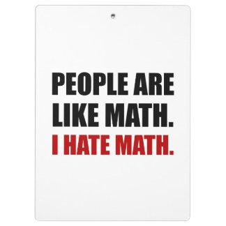 People Are Like Hate Math Clipboard