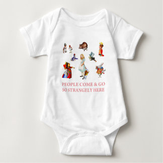 PEOPLE COME & GO SO STRANGELY HERE BABY BODYSUIT