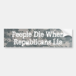 People Die When Republicans Lie Bumper Sticker