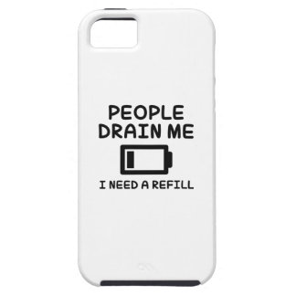 People Drain Me iPhone 5 Covers
