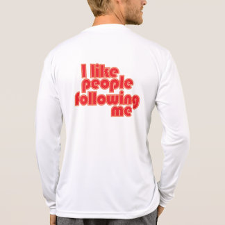 """People Following Me"" T-Shirt"