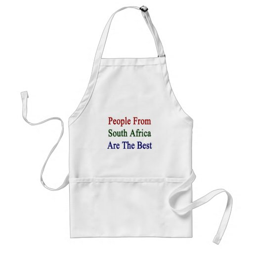 People From South Africa Are The Best Apron