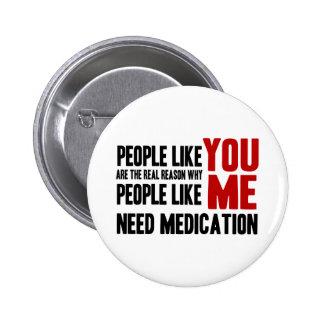 People Like YOU 6 Cm Round Badge