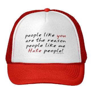 People Like You Hate People Hat