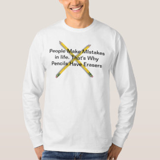 People Make Mistakes T-Shirt