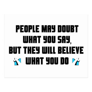 People may doubt what you say christian gift postcard
