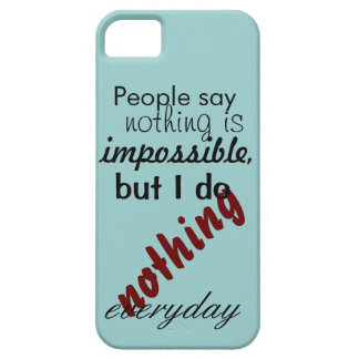 People say nothing is impossible case for the iPhone 5