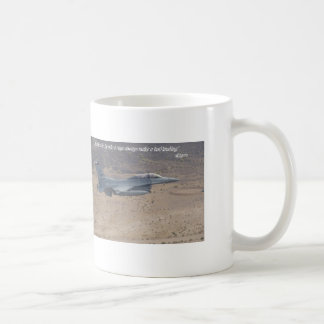 """People who fly into a rage always make a bad land Coffee Mug"
