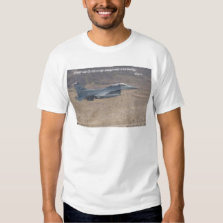 """""""People who fly into a rage always make a bad land T-shirt"""