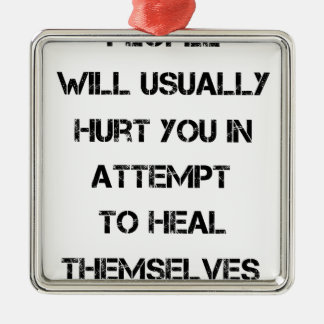 people will usually hurt you in attempt to heal Silver-Colored square decoration