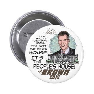 People's House Scott Brown 4 President 2012 6 Cm Round Badge