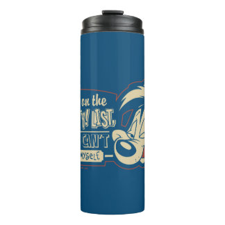 PEPÉ LE PEW™- Put Me On The Naughty List Thermal Tumbler