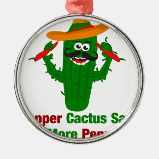 Pepper Cactus Says Eat More Peppers Metal Ornament